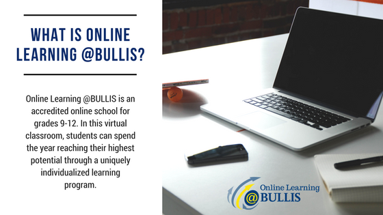 What is Online Learning @BULLIS?
